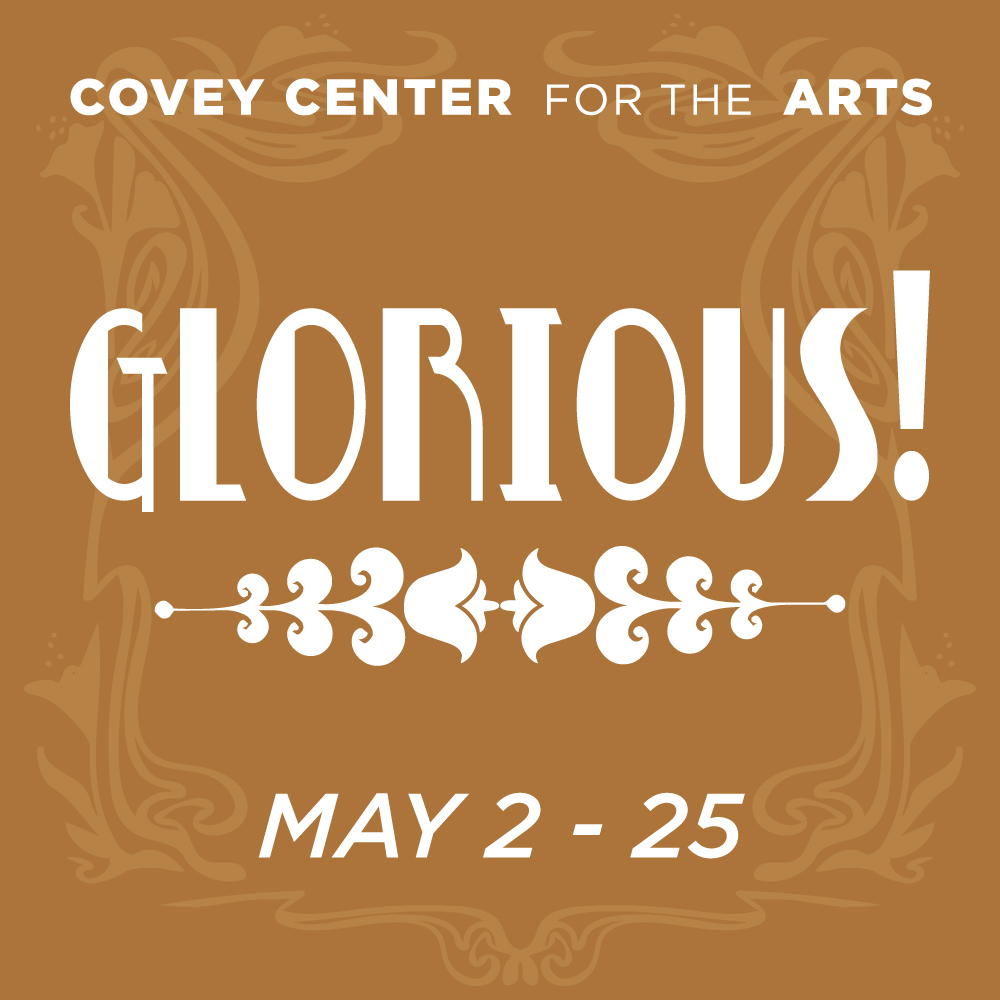 Glorious at the Covey Center