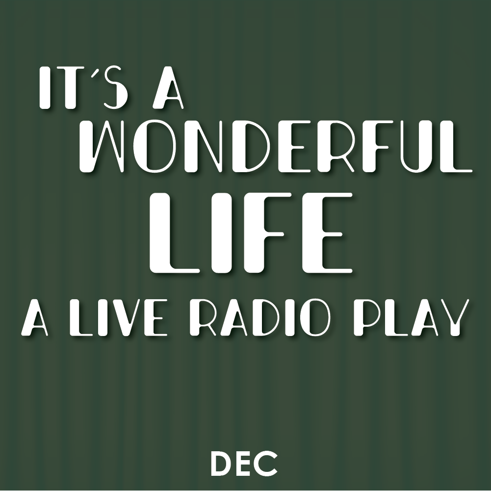It's a Wonderful Life Radio Play